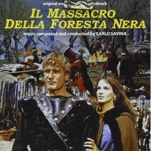 Il Massacro Della Foresta Nera (Massacre in the Black Forest) (Original Motion Picture Soundtrack)