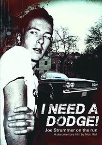 I Need a Dodge: Joe Strummer on the Run