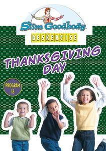 Slim Goodbody Deskercises: Thanksgiving Day