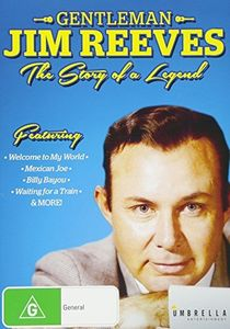 Gentleman Jim Reeves: The Story Of A Legend [Import]