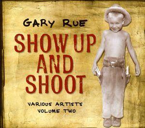 Show Up & Shoot! 2 /  Various