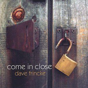 Come in Close