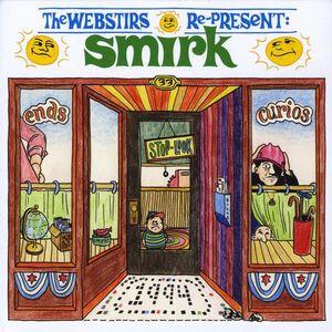 Webstirs Re-Present Smirk