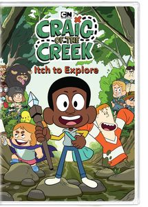 Craig Of The Creek: Itch To Explore