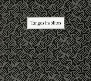 Tangos Insolitos [Import]