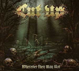 Wherever They May Rot [Import]