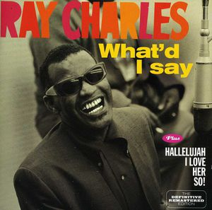 What'd I Say /  Hallellujah I Love Her So [Import]