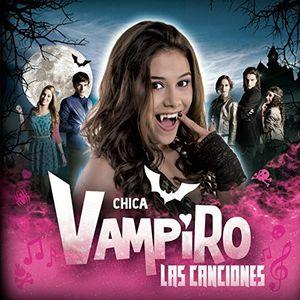 Chica Vampiro (Original Soundtrack) [Import]