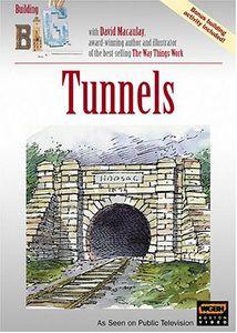Building Big: Tunnels
