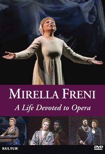 Mirella Freni: A Life Devoted Opera