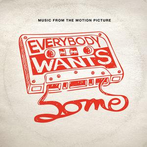 Everybody Wants Some (Original Soundtrack)