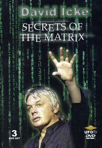 David Icke: Secrets of the Matrix