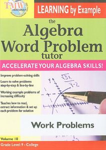 The Algebra Word Problem Tutor: Work Problems