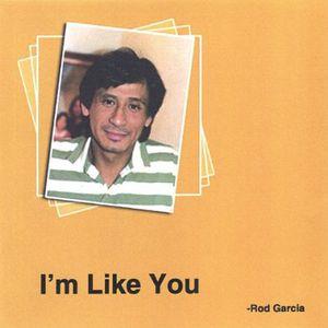 I'm Like You