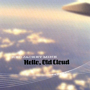 Hello Old Cloud