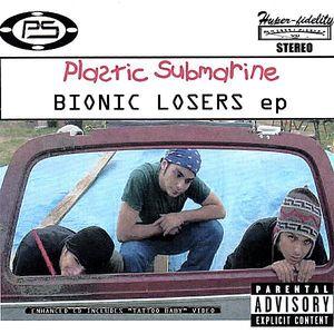 Bionic Loser EP