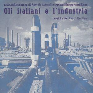 Gli Italiani E L'industria (original Soundtrack)