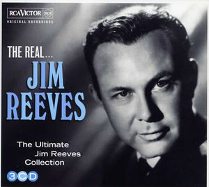 The Real Jim Reeves - The Ultimate JIm Reeves Collection [Import]