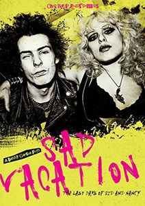 Sad Vacation: Last Days of Sid & Nancy