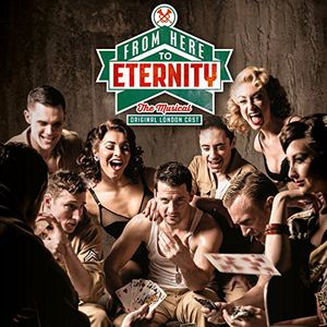 From Here to Eternity: The Musical [Import]
