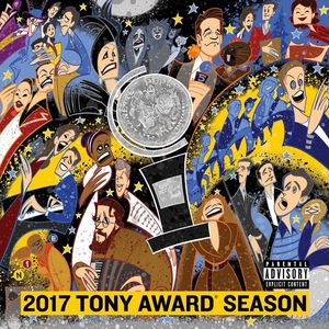 2017 Tony Award Season /  Various [Explicit Content]