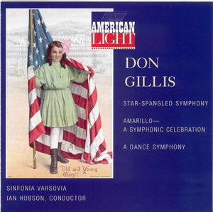 American Light: Orchestral Music of Don Gillis