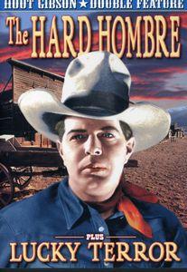 The Hard Hombre /  Lucky Terror
