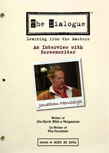 The Dialogue: Learning From the Masters: An Interview With Screenwriter Jonathan Hensleigh