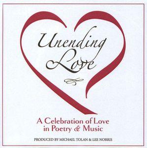 Unending Love a Celebration of Love in Poetry & Mu