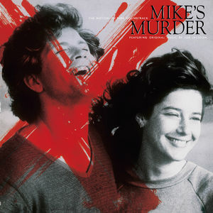 Mike's Murder (The Motion Picture Soundtrack)