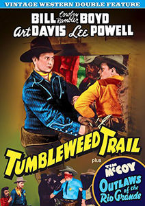 Tumbleweed Trail /  Outlaws of the Rio Grande