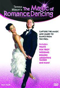 The Magic of Romance Dancing With Teresa Mason