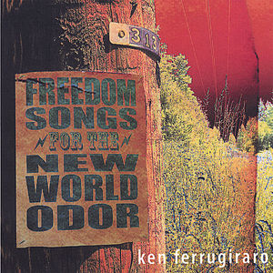 Freedom Songs for the New World Odor