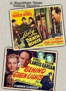 Lady in the Death House (1944) /  Behind Green Lights (1946)