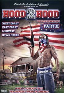 Hood 2 Hood: Blockumentary: Volume 2