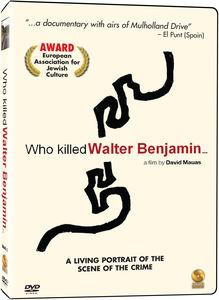 Who Killed Walter Benjamin