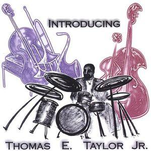 Introducing Thomas E. Taylor JR.