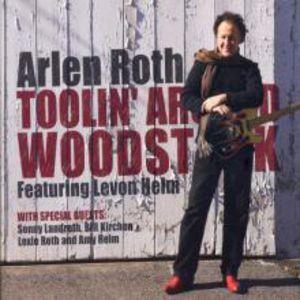 Toolin Around Woodstock Featuring Levon Helm