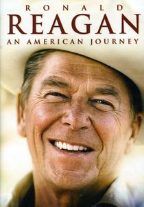 Ronald Reagan: An American Journey