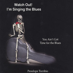 Watch Out! I'm Singing the Blues