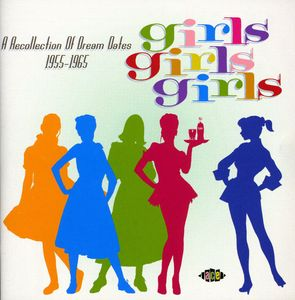 Girls Girls Girls: A Yearbook Of Dream Dates [Import]