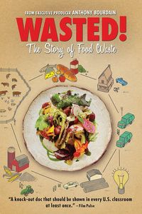 Wasted! The Story of Waste