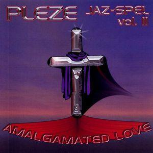 Pleze Jaz-Spel: Amalgamated Love 2