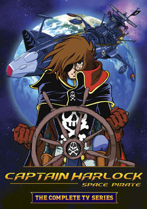 Captain Harlock: Space Pirate: The Complete TV Series