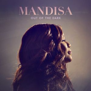 Out Of The Dark , Mandisa