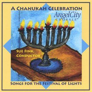 Chanukah Celebration Songs for the Festival of Lights