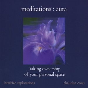 Meditations : Aura Taking Ownership of Your Pers