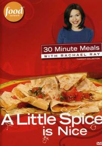 Rachael Ray: A Little Spice Is Nice