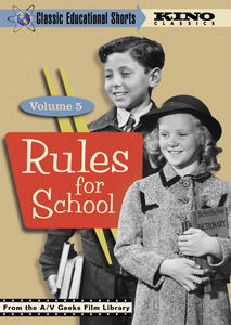 Classic Educational Shorts: Volume 5: Rules for School