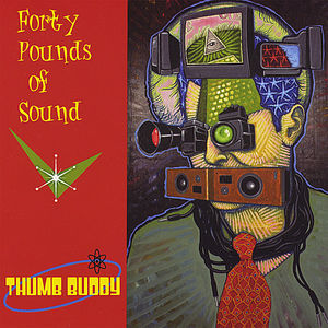 Forty Pounds of Sound